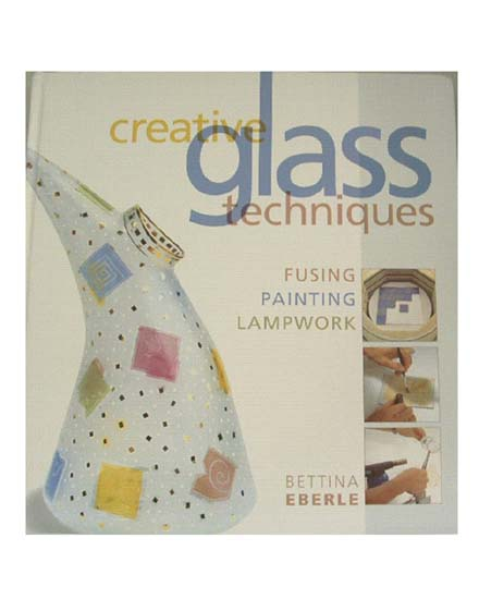 Creative Glass Techniques